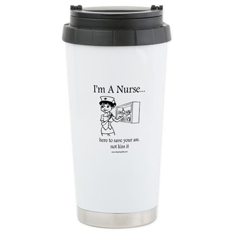 I'm A Nurse Stainless Steel Travel Mug
