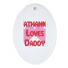 Nathaniel Loves Daddy Oval Ornament