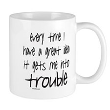 TROUBLE Mug