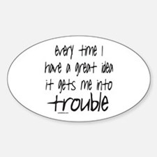 TROUBLE Oval Decal