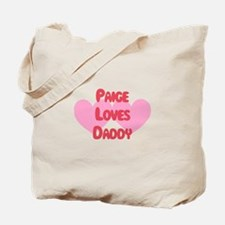 Paige Loves Daddy Tote Bag