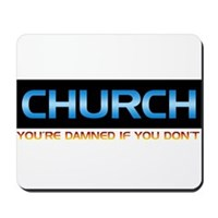 You're Damned If You Don't Mousepad