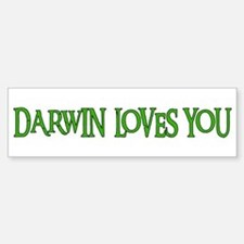 Darwin Loves You Bumper Bumper Bumper Sticker