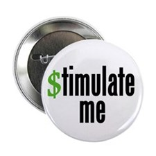 """stimulate me"" 2.25"" Button"