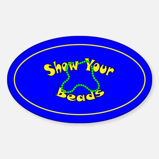 Show Your Beads Oval Decal
