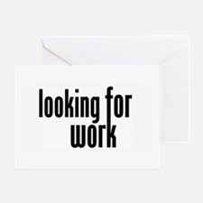 Looking for Work Greeting Card