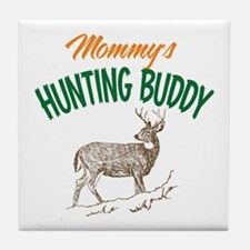 Mommy's Hunting Buddy Tile Coaster