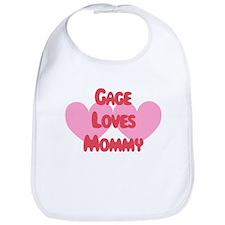 Mommy Loves Gage Bib