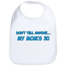 Surprise Mom's 30 Bib