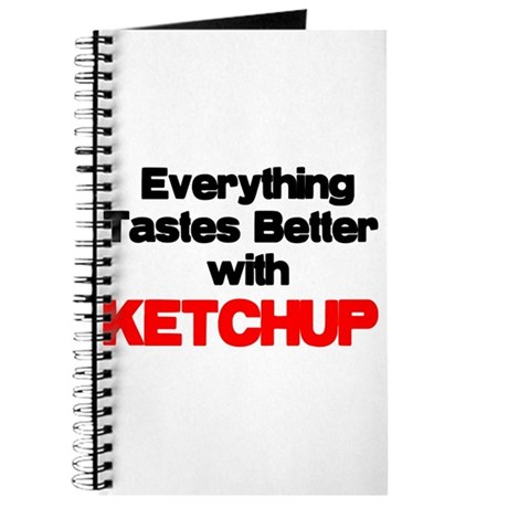 Better With Ketchup Journal