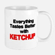 Better With Ketchup Mug