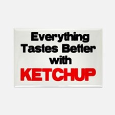 Better With Ketchup Rectangle Magnet