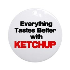 Better With Ketchup Ornament (Round)