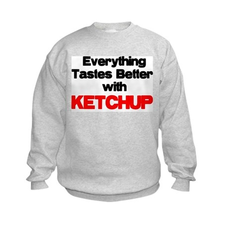Better With Ketchup Kids Sweatshirt