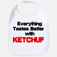 Better With Ketchup Bib
