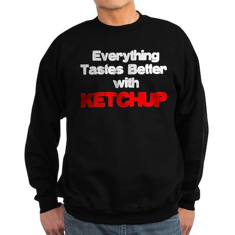 Better With Ketchup Sweatshirt (dark)