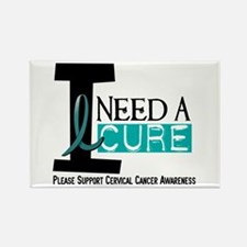 I Need A Cure 1 Cervical Cancer Rectangle Magnet
