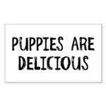 Puppies are delicious Rectangle Sticker