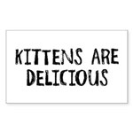 Kittens are delicious Rectangle Sticker