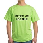 Kittens are delicious Green T-Shirt