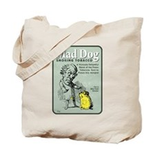 Mad Dog Tobacco Tote Bag