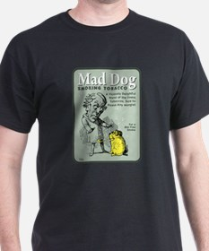 Mad Dog Tobacco T-Shirt