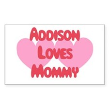 Addison Loves Mommy Rectangle Decal