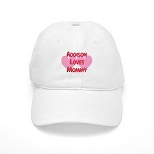 Addison Loves Mommy Baseball Cap
