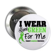 "IWearLimeGreen For Me 2.25"" Button"
