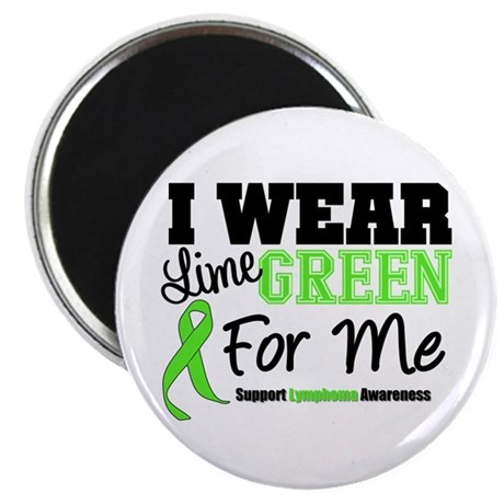 IWearLimeGreen For Me Magnet