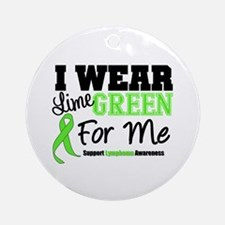 IWearLimeGreen For Me Ornament (Round)