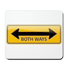 Both Ways Sign Mousepad