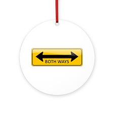 Both Ways Sign Round Ornament