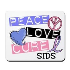 PEACE LOVE CURE SIDS Mousepad
