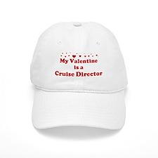 Valentine: Cruise Director Baseball Cap