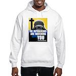 The GOP Is Watching! Hooded Sweatshirt