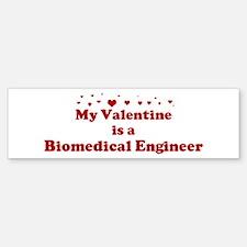 Valentine: Biomedical Enginee Bumper Bumper Bumper Sticker