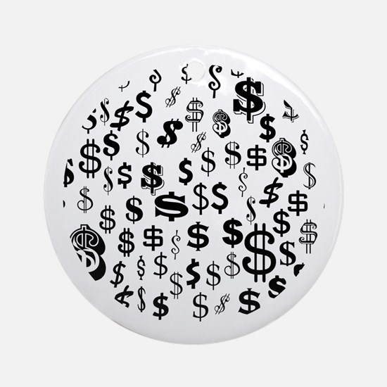 In the Money: $ $ $ Ornament (Round)