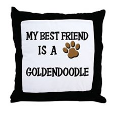 My best friend is a GOLDENDOODLE Throw Pillow