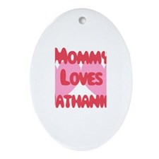 Mommy Loves Nathaniel Oval Ornament