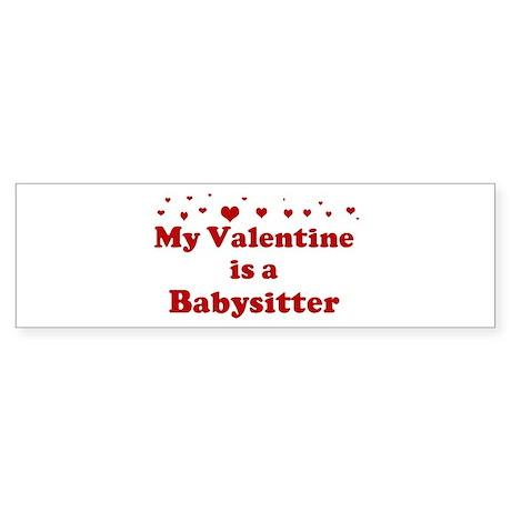 Valentine: Babysitter Bumper Sticker