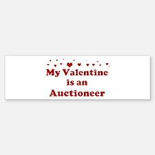 Valentine: Auctioneer Bumper Bumper Bumper Sticker