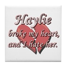 Haylie broke my heart and I hate her Tile Coaster