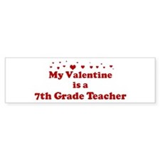 Valentine: 7th Grade Teacher Bumper Bumper Sticker