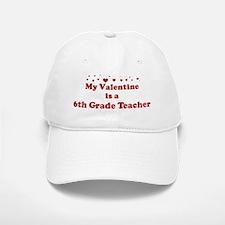 Valentine: 6th Grade Teacher Baseball Baseball Cap