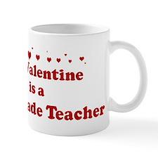 Valentine: 11th Grade Teacher Mug