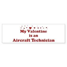 Valentine: Aircraft Technicia Bumper Bumper Sticker
