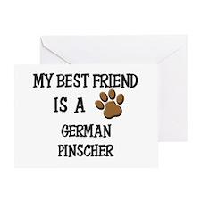 My best friend is a GERMAN PINSCHER Greeting Card