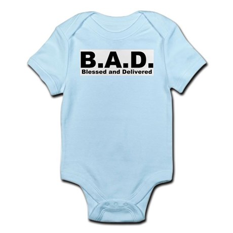 Blessed and Delivered (B.A.D.) Christian Infant Cr