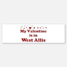 Valentine in West Allis Bumper Bumper Bumper Sticker